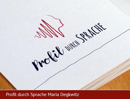 Profil durch Sprache Maria Degkwitz